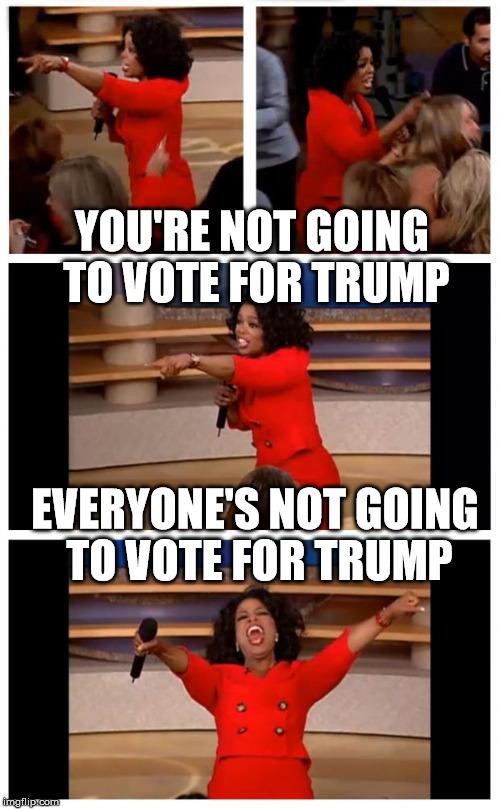 Oprah Meme Generator : oprah, generator, Oprah, Everybody, Imgflip