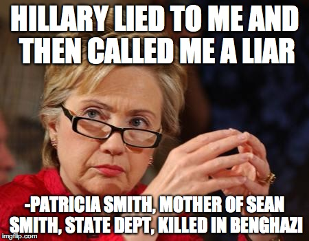 Hillary Clinton Lied To Me And Then Called Me A Liar - Patricia Smith, Mother of Sean Smith, State Dept, Killed in Benghazi
