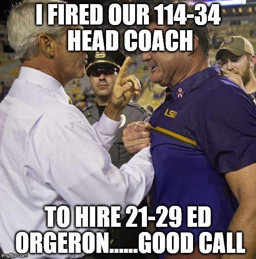 Orgeron Meme Coach About Talking