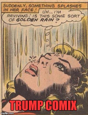 Golden Shower Meme : golden, shower, Golden, Showers, Memes, Imgflip