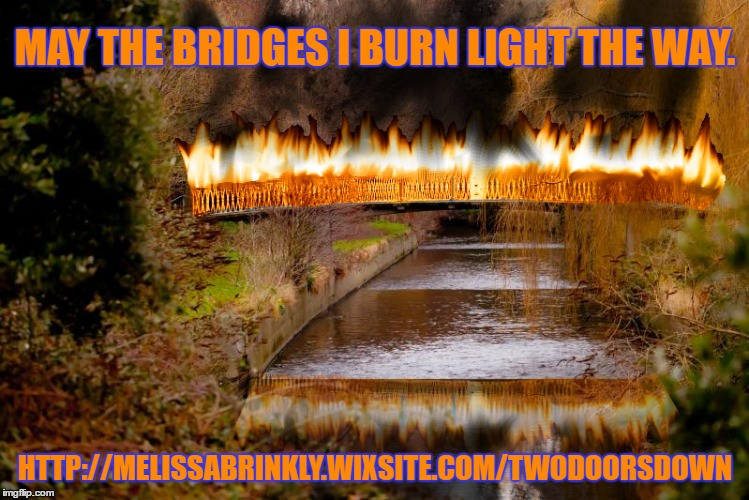 May Bridges I Burn Light Way