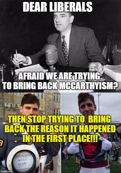 Dear Liberals Meme : liberals, Image, Tagged, Memes,communism,communists,libtards,college, Liberal,liberal, Logic, Imgflip