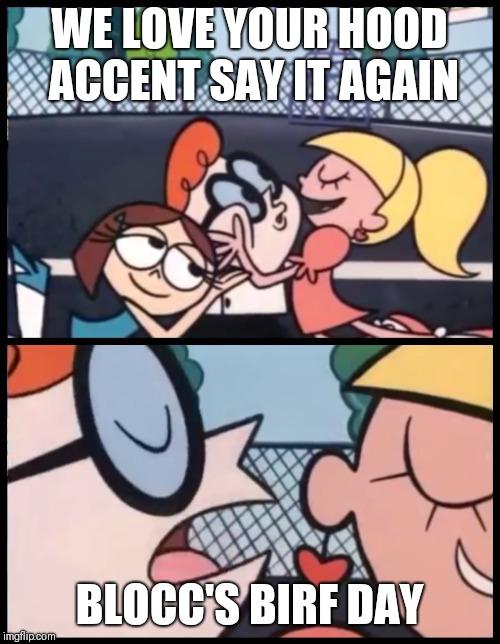 Hood Love Memes : memes, Again,, Dexter, Imgflip