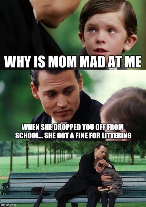 Mad Mom Meme : Finding, Neverland, Imgflip