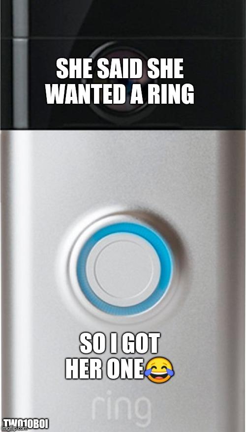 Put A Ring On It Meme : Imgflip