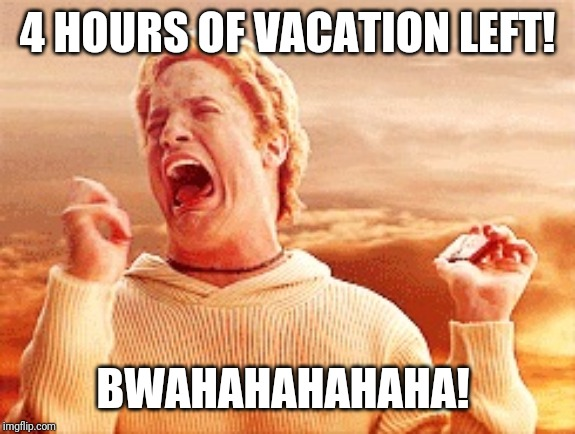 Vacation Is Over Memes Imgflip