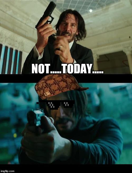 John Wick Gun Meme : Eh....., Imgflip