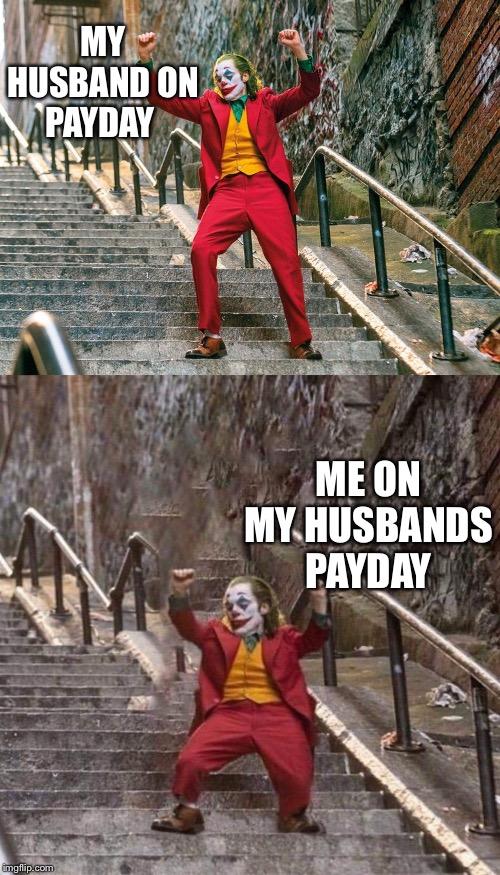 Joker Dancing Meme : joker, dancing, Joker, Dancing, Payday, Imgflip