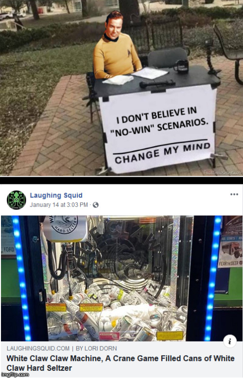 Change My Mind Meme Maker : change, maker, No-Win, Scenario, Imgflip