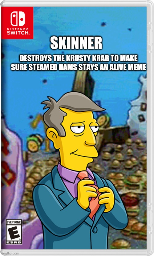 Krusty Krab Destroyed : krusty, destroyed, Someone, Chalmers,, Seymour, Caused, Switch, Imgflip