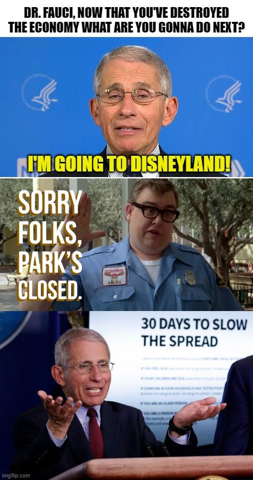 Sorry Folks Parks Closed Meme : sorry, folks, parks, closed, Politics, Sorry, Folks, Parks, Closed, Memes, Imgflip