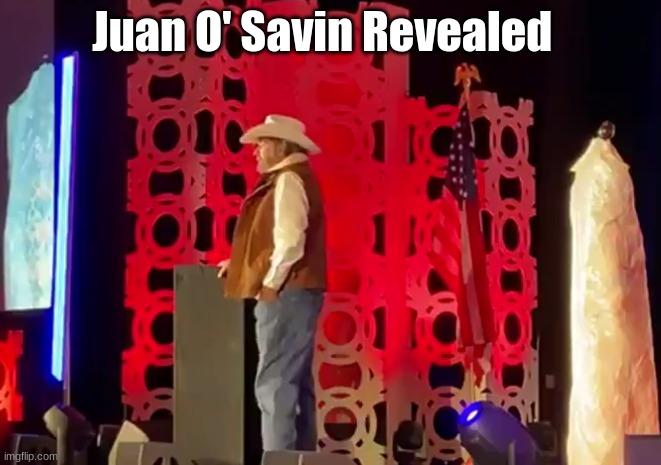 Juan O' Savin Revealed!!   (Video)