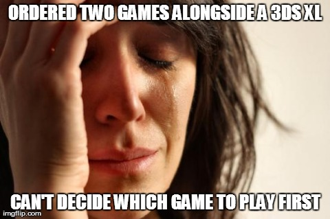 Being a gamer is hard.