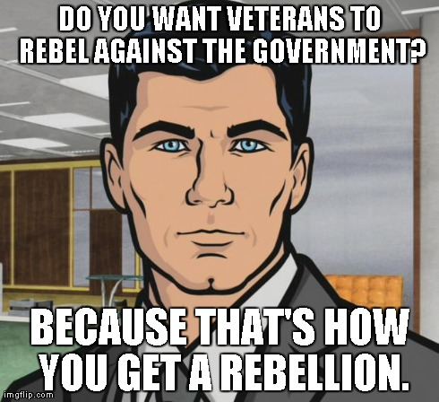 In response to the U.S. Government telling returning veterans they can't own guns, and police having armored vehicles to defend against returning vets.