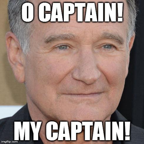 Robin Williams - O Captain! My Captain!