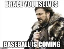 Image result for baseball is coming meme