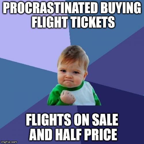 Flights On Sale And Half PRICE! - Image Copyright ImgFlip.Com