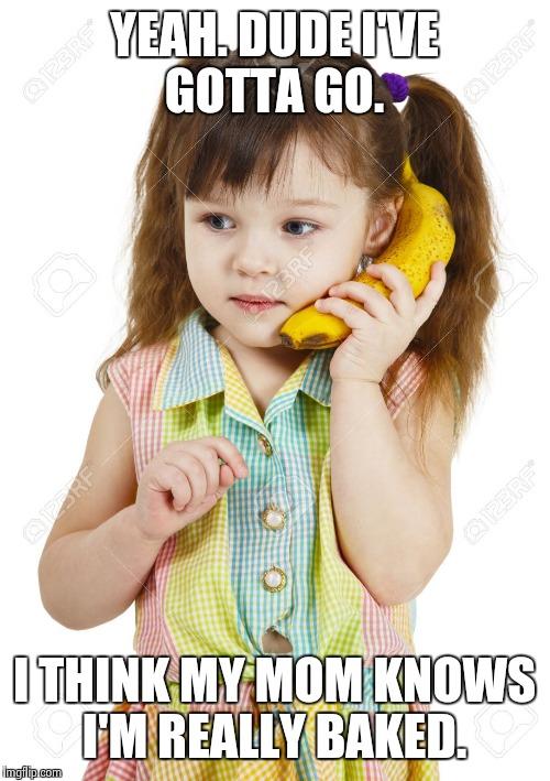 Banana Phone Meme : banana, phone, Stoned, Banana, Phone., Imgflip