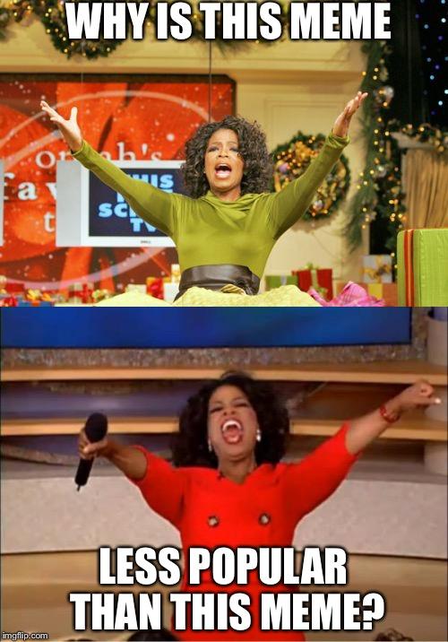 Oprah Meme Generator : oprah, generator, Oprah, Imgflip