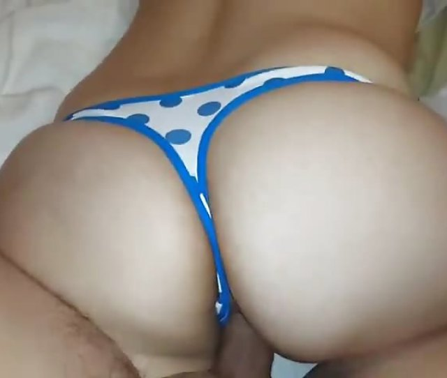 Fucked In Her Thong