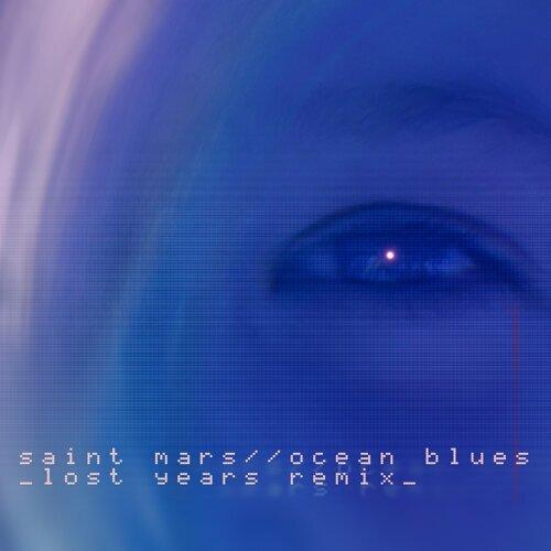 Saint Mars - Ocean Blues - Droid Bishop Remix - KKBOX
