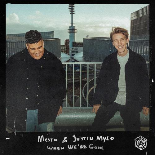 Mesto, Justin Mylo - When We're Gone - KKBOX
