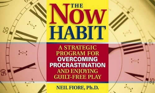 The Now Habit: A Strategic Program for Overcoming Procrastination and Enjoying Guilt-Free Play best book procrastination