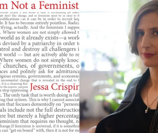 A Frank Talk With Jessa Crispin About Why Modern Day Feminism Is Full Of Shit
