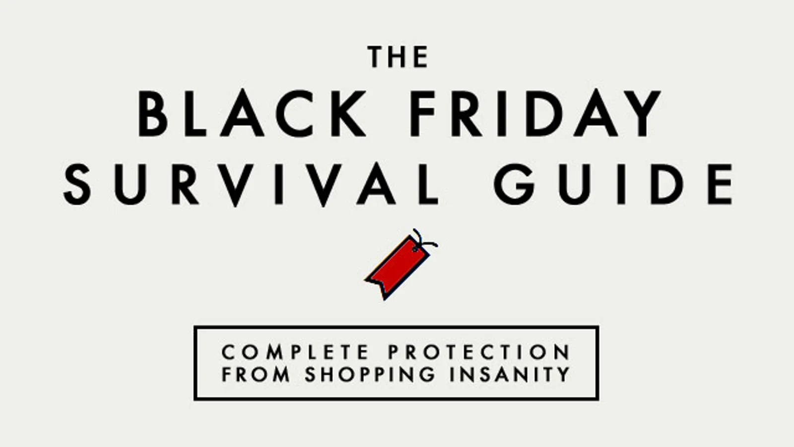 Here's Your Black Friday Survival Toolkit
