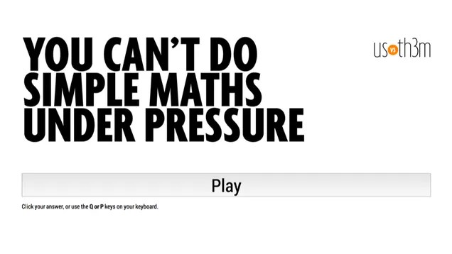 You can't do simple maths under pressure