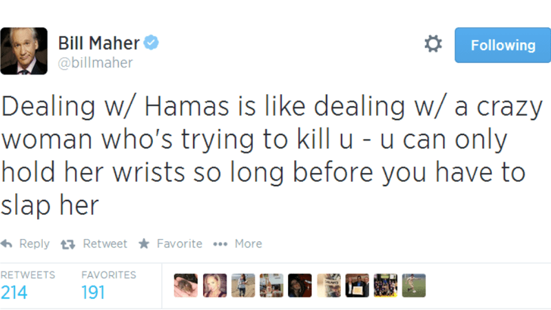 Bill Maher Tweets Hamas is Like Dealing With a Crazy Woman