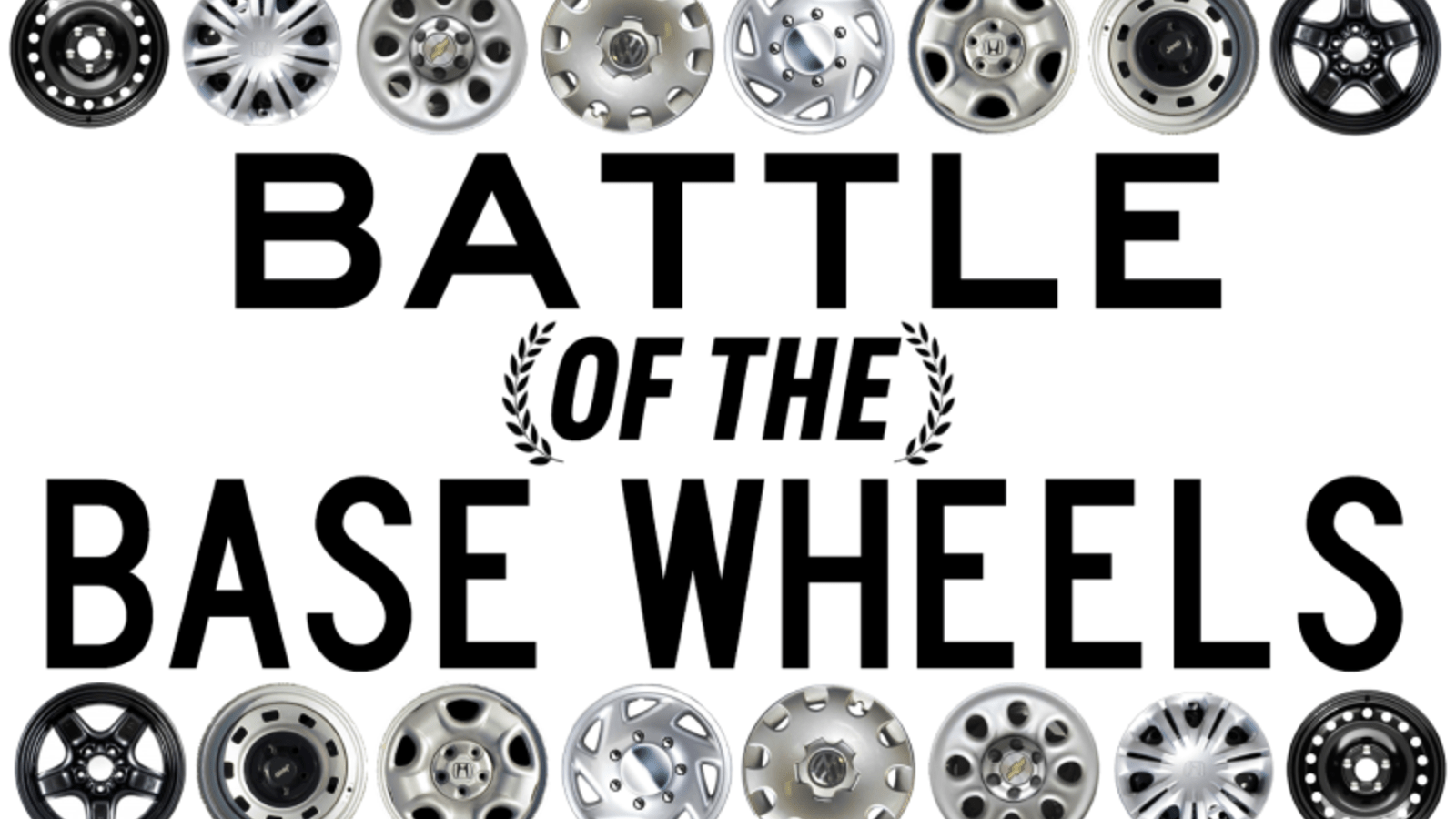 Battle Of The Base Wheels