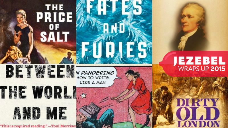 The Best Things Jezebel Staff Read in 2015, Or a Reading List for Your Holiday Downtime