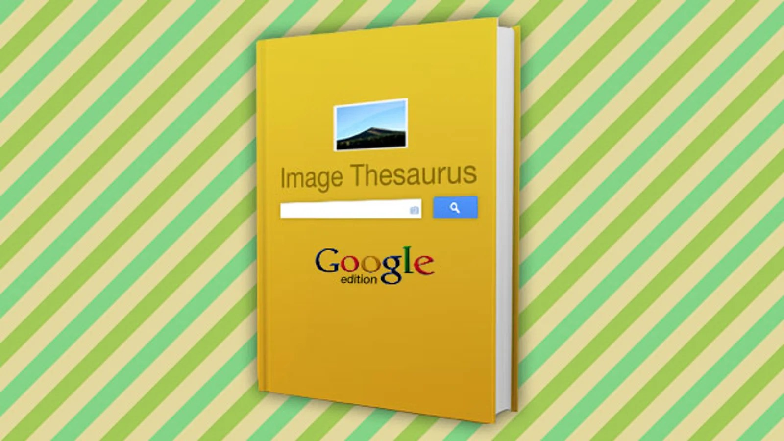 Use Image Searches Like a Thesaurus to Overcome Your