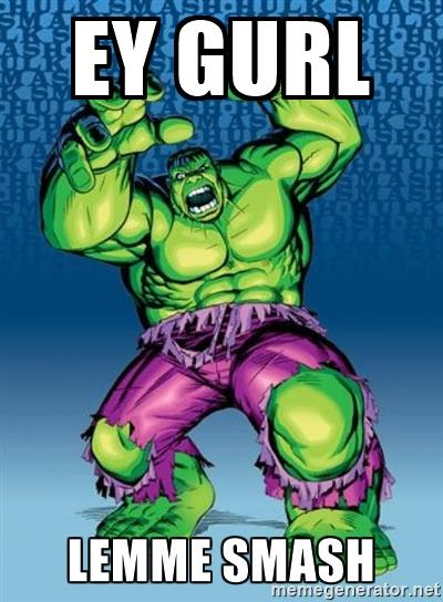Hulk Smash Meme : smash, Smash, Lemme
