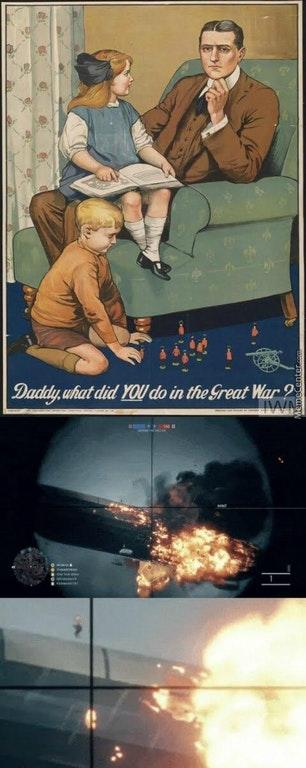Daddy,uhat did YOUdo in the Sreat War First World War
