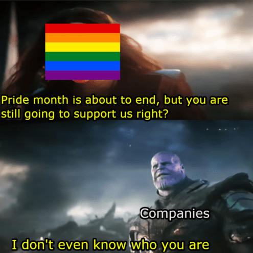 Companies When Pride Month Ends | Know Your Meme