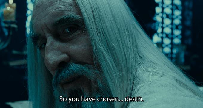 So You Have Chosen Death | Know Your Meme