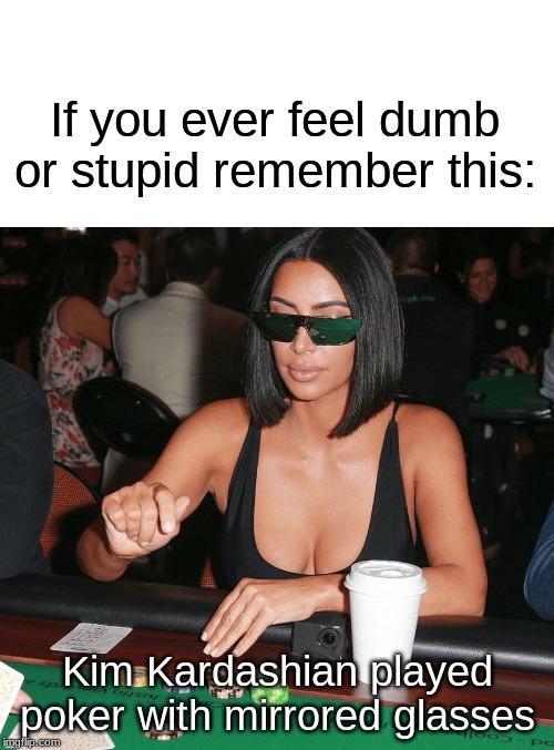Kim Kardashian Playing Poker : kardashian, playing, poker, Invest, Kim!!!, /r/MemeEconomy