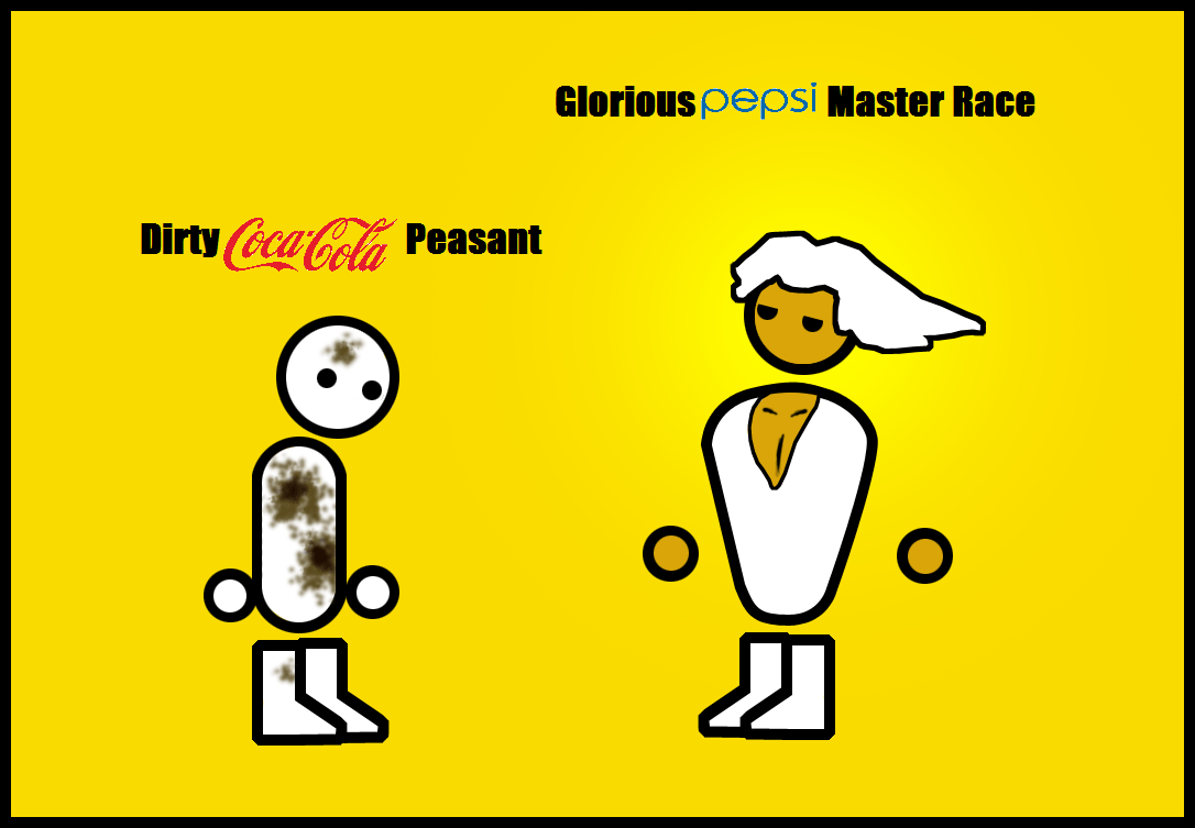 glorious pepsi master race
