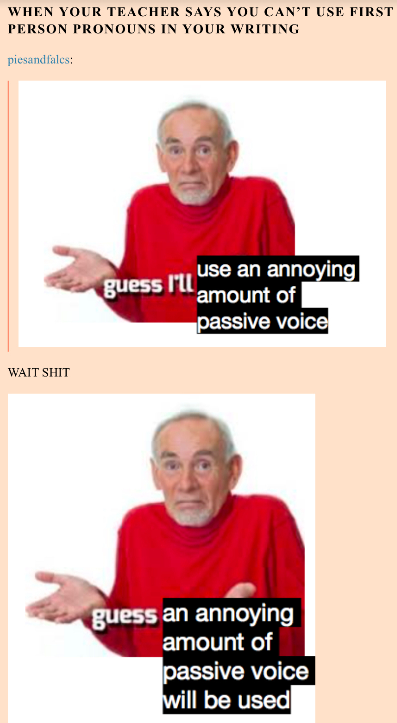I Guess I'll Die Meme : guess, Passive, Voice, Guess
