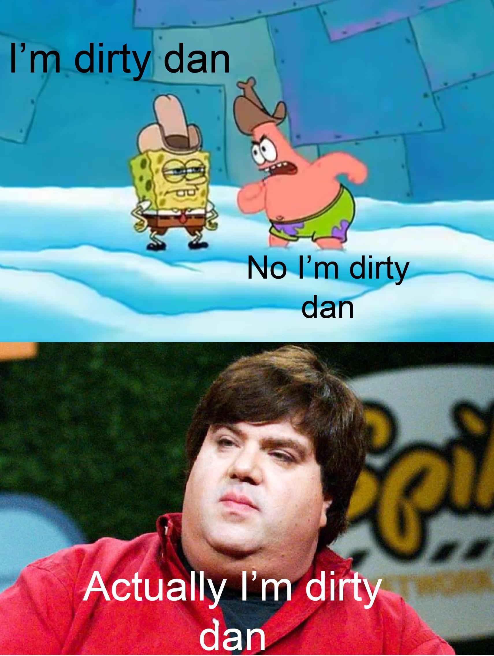 Spongebob Dirty Dan : spongebob, dirty, Dirty, R/BikiniBottomTwitter, SpongeBob, SquarePants