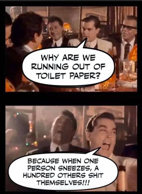 GoodFellas Toilet Paper Joke | Toilet Paper Crisis | Know Your Meme