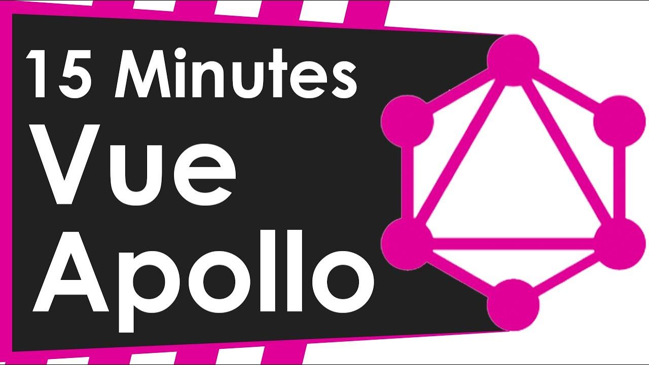 Learn Vue Apollo With GraphQL in 15 Minutes