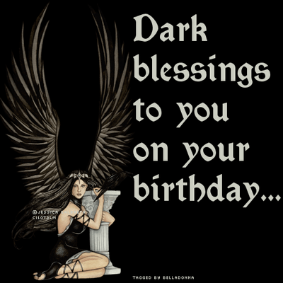 Dark Blessings To You On Your Birthday Happy Birthday
