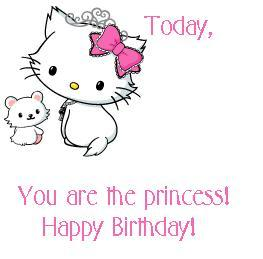 Today You Are The Princess! Happy Birthday! Happy
