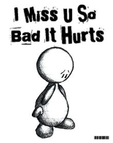 I Miss U So Bad It Hurts :: Miss You :: MyNiceProfile.com