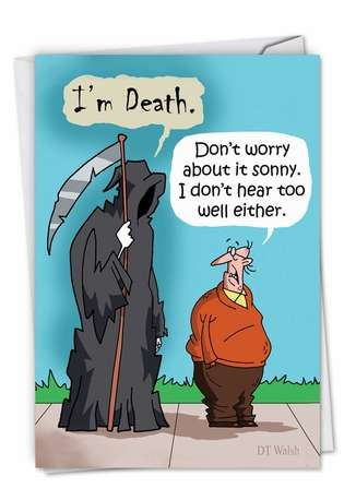 Im Death Cartoons Birthday Paper Card By D T Walsh