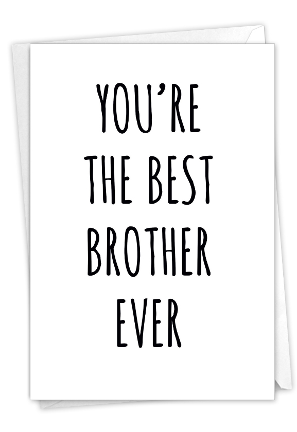 Best Brother Ever: Humorous Birthday Brother Paper