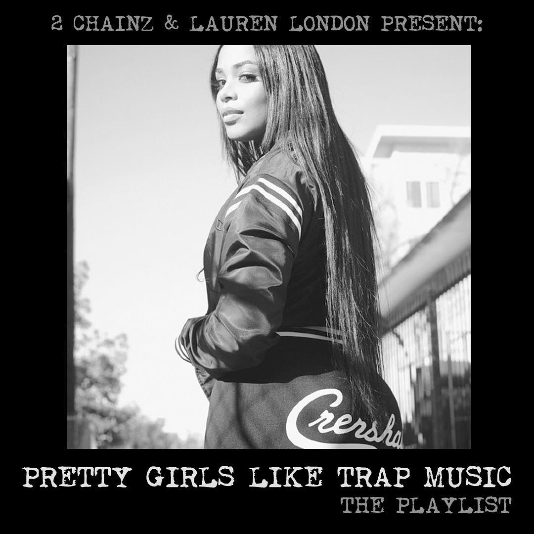 2-chainz-lauren-london-pretty-girls-like-trap-music-playlist